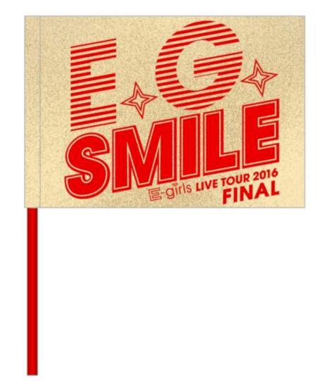 E-girls E.G.SMILE ファイナルフラッグ