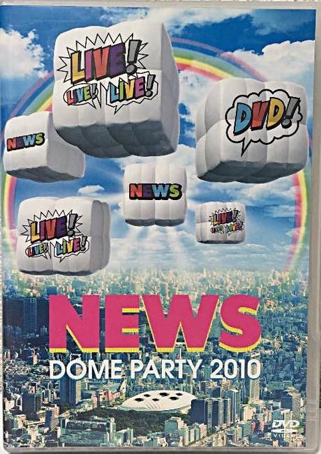 NEWS DOME PARTY 2010 LIVE!LIVE!LIVE! DVD
